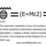 ANKH = E=MC2
